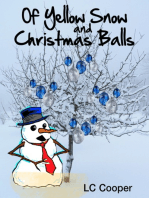 Of Yellow Snow and Christmas Balls