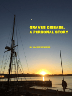 Graves Disease. A Personal Story