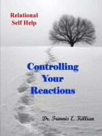 Controlling Your Reactions