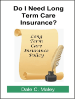 Do I Need Long-Term Care Insurance?