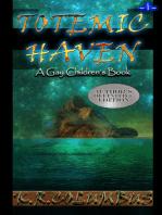 Totemic Haven