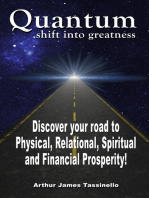 Quantum Shift Into Greatness