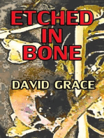 Etched In Bone