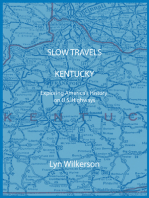 Slow Travels-Kentucky