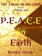 P.E.A.C.E on Earth, Volume One