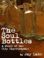 The Soul Bottles