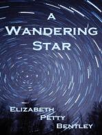 A Wandering Star