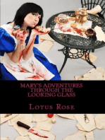 Mary's Adventures Through the Looking Glass