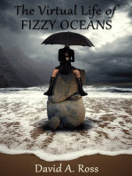 The Virtual Life of Fizzy Oceans