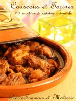 Coucous et Tajines 50 recettes de cuisine orientale