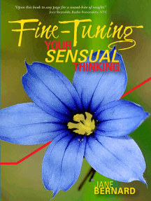 Fine-Tuning Your Sensual Thinking