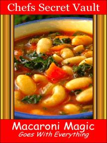 Macaroni Magic: Goes With Everything