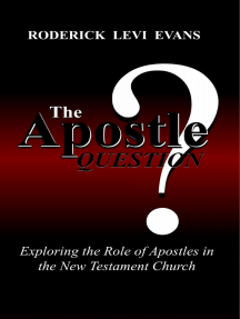 The Apostle Question: Exploring the Role of Apostles in the New Testament Church
