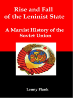 Rise and Fall of the Leninist State