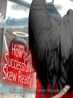 How to Successfully Skew Reality