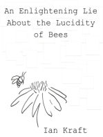 An Enlightening Lie About the Lucidity of Bees