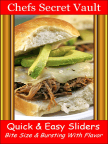 Quick & Easy Sliders: Bite Size & Bursting With Flavor