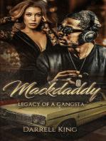 Mack Daddy Legacy of A Gangsta