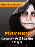 Mayhem at Grant-Williams High