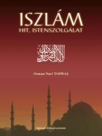 Iszlám Hit, Istenszolgálat