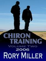 ChironTraining Volume 2: 2006