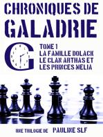 Chroniques de Galadrie, tome 1