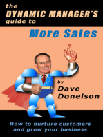 The Dynamic Manager's Guide To More Sales