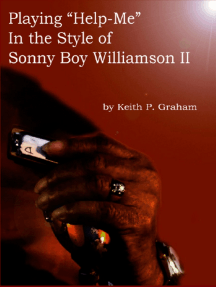 "Playing ""Help-Me"" in the Style of Sonny Boy Williamson II"