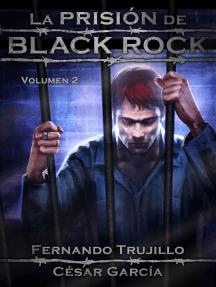 La prisión de Black Rock: Volumen 2