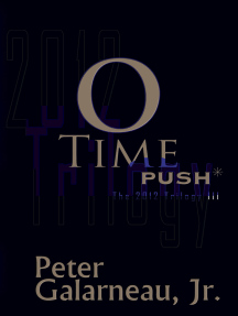 0-Time: PUSH*, The 2012 Trilogy III