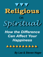 Religious or Spiritual? How the Difference Can Affect Your Happiness