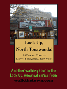 A Walking Tour of North Tonawanda, New York