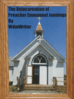 The Reincarnation Of Preacher Emmanuel Jennings