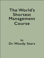 The World's Shortest Management Course