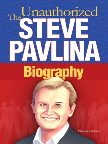 Steve Pavlina: The Unauthorized Biography