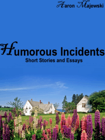 Humorous Incidents: Short Stories and Essays
