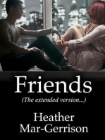 Friends (The Extended Version)