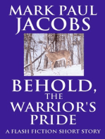 Behold, the Warrior's Pride