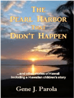 The Pearl Harbor That Didn't Happen