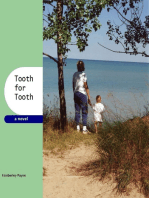 Tooth for Tooth