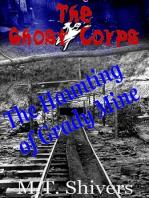 The Haunting of Grady Mine