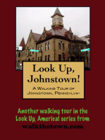 A Walking Tour of Johnstown, Pennsylvania