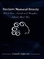 Reclaim Natural Beauty