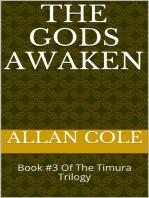 The Gods Awaken