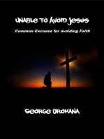 Unable to Avoid Jesus