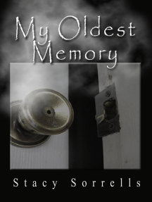 My Oldest Memory