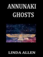 Annunaki Ghosts