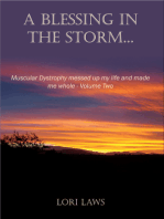 A Blessing in the Storm... Muscular Dystrophy messed up my life and made me whole