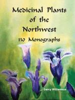 Medicinal Plants of the Northwest 130 Monographs