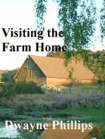 Visiting the Farm Home